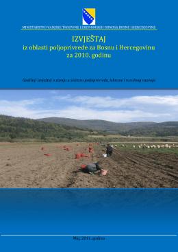 IZVJEŠTAJ iz oblasti poljoprivrede za Bosnu i Hercegovinu za 2010