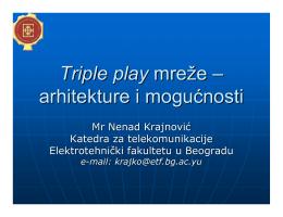 Triple play - Katedra za telekomunikacije