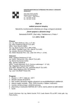 Zápis ze setkání pracovní skupiny Národního - Drogy