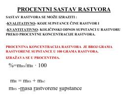 PROCENTNI SASTAV RASTVORA %=mRS/mR