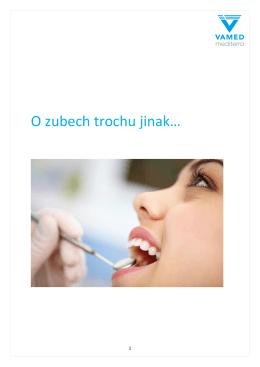 O zubech trochu jinak…