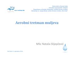 Aerobni tretman muljeva, Nataša Slijepčević