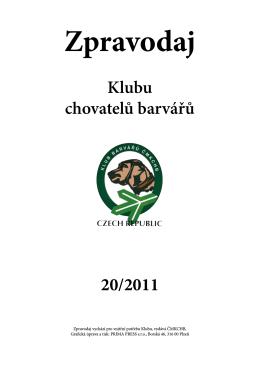 Zpravodaj 2011 - Českomoravský klub chovatelů barvářů