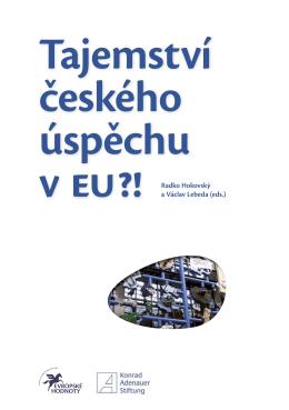 Tajemství českého úspěchu v EU - Think