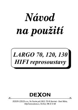 LARGO 70, 120, 130 HIFI reprosoustavy