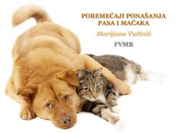 POREMEĆAJI PONAŠANJA PASA I MAČAKA Marijana Vučinić FVMB