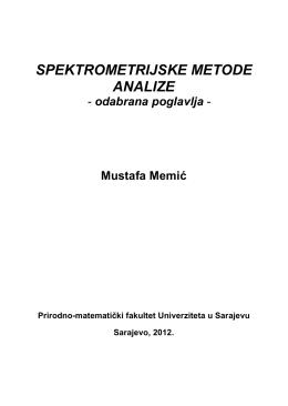 SPEKTROMETRIJSKE METODE ANALIZE - odabrana poglavlja