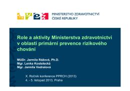 Role a aktivity Ministerstva zdravotnictví v oblasti primární prevence