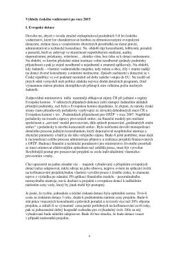 Výhledy českého vodárenství po roce 2015 I. Evropské dotace