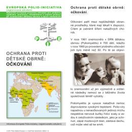 OCHRANA PROTI DĚTSKÉ OBRNĚ: - Polio Initiative Europa eV