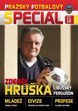 Pražský Fotbalový Speciál, březen 2011