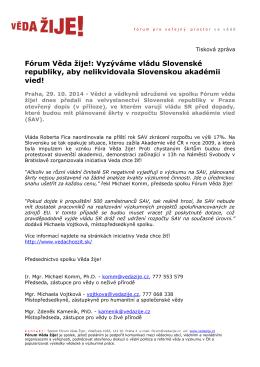 Fórum Věda žije!: Vyzýváme vládu Slovenské republiky, aby