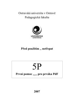 První pomoc nejen pro prváka PdF