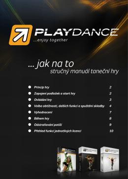PlayDance ...Jak na to Stručný manuál taneční hry ke stažení (PDF 3