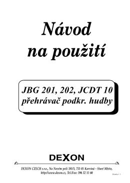 JBG 201, 202, JCDT 10 přehrávač podkr. hudby
