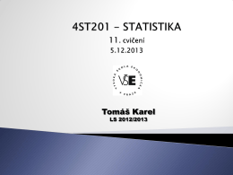 4ST201 STATISTIKA 2. cvičení 4.8.2013