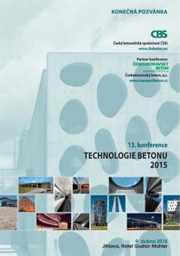 TECHNOLOGIE BETONU 2015 - Česká betonářská společnost ČSSI