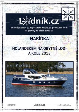 Holandskem na obytné lodi a kole 2015