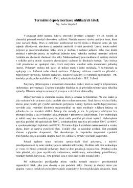 Termální depolymerizace uhlíkatých látek