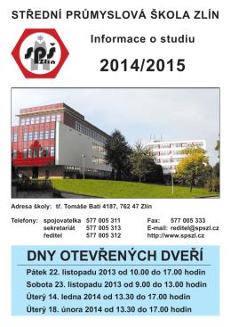 DNY OTEVŘENÝCH DVEŘÍ - Střední průmyslová škola Zlín