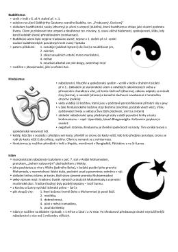 Buddhismus • vznik v Indii v 6. až 4. století př. n. 1. • založen na