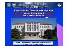 Kvantitativní FIT test v České republice včera dnes a zítra?