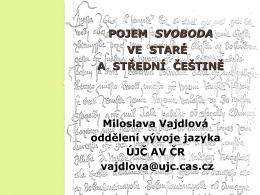 Pojem SVOBODA ve staré a střední češtině