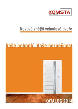 Vaše pohodlí, Vaše bezpečnost - Bezpečnostní dveře, vchodové dveře