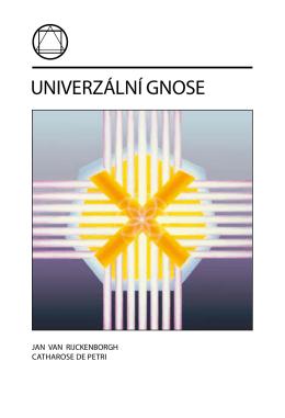 UNIVERZÁLNÍ GNOSE - Lectorium Rosicrucianum