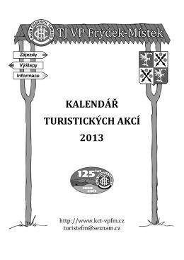 KALENDÁŘ TURISTICKÝCH AKCÍ 2013 - KČT - TJ VP Frýdek