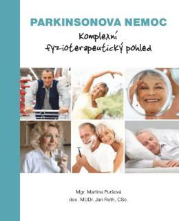 Parkinsonova nemoc- Komplexní fyzioterapeutická pohled