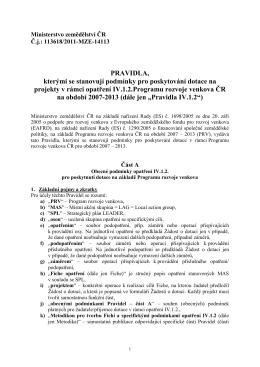 Pravidla, kterými se stanovují podmínky pro poskytování dotace