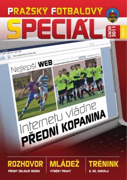 Pražský Fotbalový Speciál, únor/2011