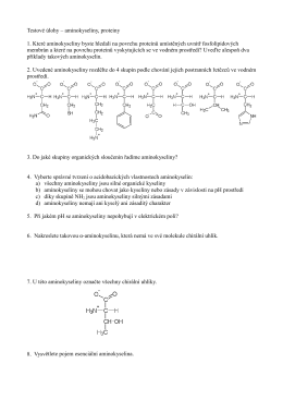 Testové úlohy – aminokyseliny, proteiny 1. Které aminokyseliny