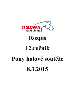 Rozpis 12.ročník Pony halové soutěže 8.3.2015