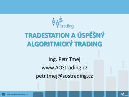 TradeStation a úspěšný algoritmický trading