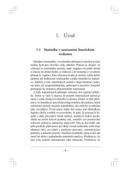 Jan Volín: Statistika ve fonetickém výzkumu, kap. 1 a 2 (pdf)