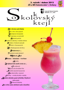 3. ročník / duben 2013 ZŠ a MŠ Sokolovská 1, Svitavy