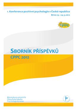 SBORNÍK PŘÍSPĚVKŮ - Centrum pozitivní psychologie v ČR