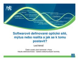 Softwarově definované optické sítě, mýtus nebo