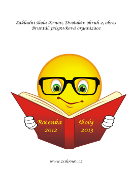 Ročenka školy 2012 2013 - ZŠ Krnov, Dvořákův okruh