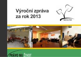 Výroční zpráva - Právo na život 2013