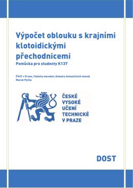 Výpočet oblouku s krajními klotoidickými přechodnicemi DOST