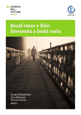 Desať rokov v Únii: Slovenská a česká cesta - Heinrich-Böll