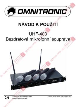 NÁVOD K POUŽITÍ UHF-400 Bezdrátová mikrofonní