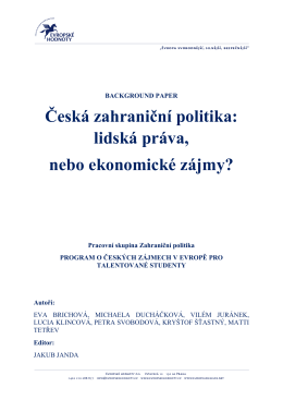 Česká zahraniční politika: lidská práva, nebo ekonomické zájmy?