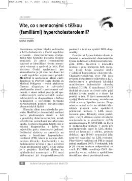 Víte, co s nemocnými s těžkou (familiární) hypercholesterolemií?