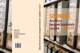 Sborník Archivu bezpečnostních složek 9/2011