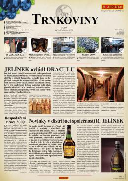 JELÍNEK ovládl DRACULU Novinky v distribuci společnosti R