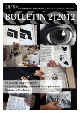 BULLETIN 2|2012 - Uměleckohistorická společnost v českých zemích